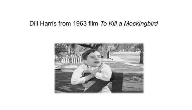 Dill Harris from 1963 film of TKAM