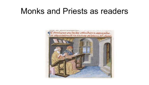 Monks and Priests as readers