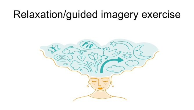 relaxation:guided imagery exercise