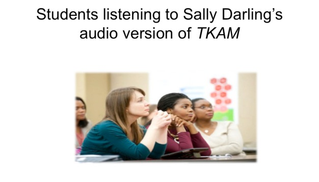 students listen to Sally Darling's audio version of TKAM