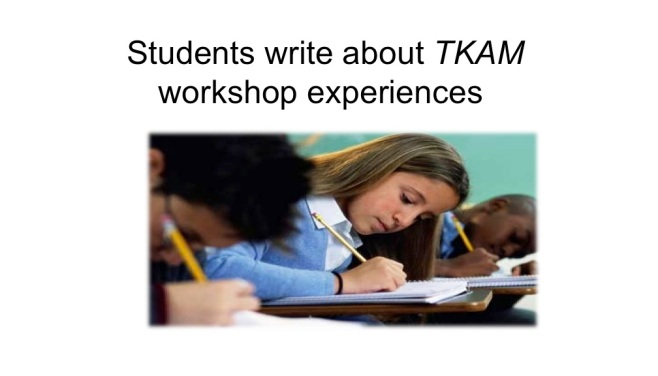 students write about their TKAM workshop experiences