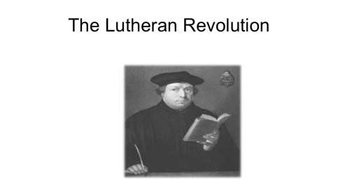 The Lutheran Revolution