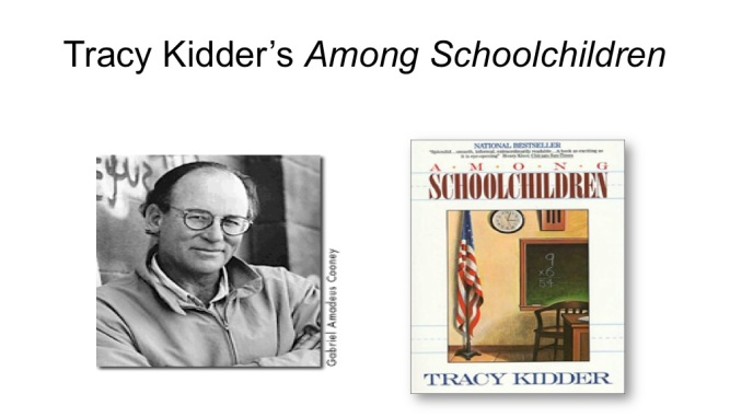 Tracy's Kidder's Among Schoolchildren